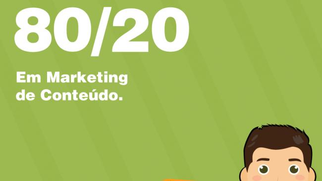Regra 80/20 em marketing de conteúdo