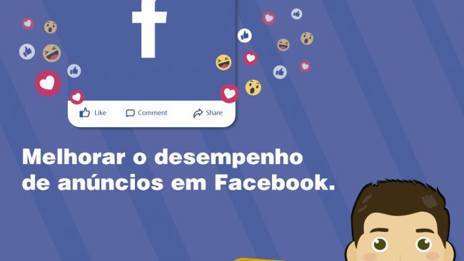 Dica para otimizar e melhorar a performance de anúncios no facebook