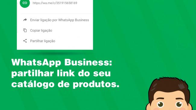Como partilhar link do catálogo de produtos no WhatsApp Business
