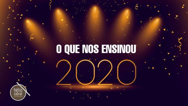 O que nos ensinou 2020?