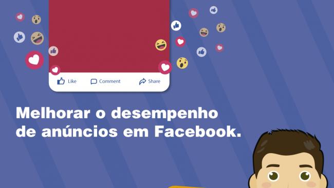 Melhorar o desempenho de anúncios em Facebook