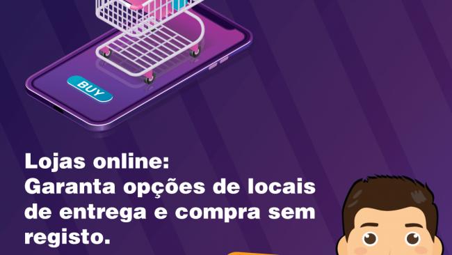 Lojas online: Garanta opções de locais de entrega e compra sem registo