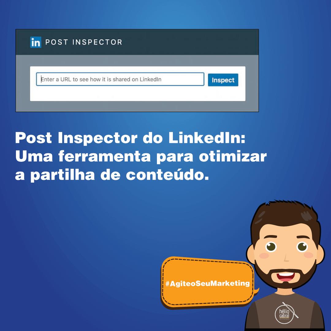 helio-cabral-marketeer-dica-linkedin-post-inspector