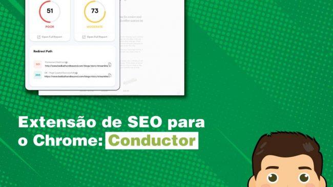 Extensão de SEO para o Chrome: Conductor